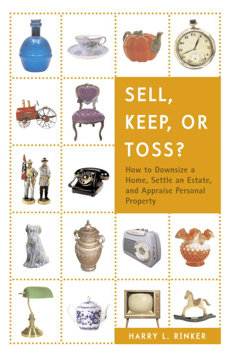Sell, Keep, or Toss? By Rinker, Harry L.