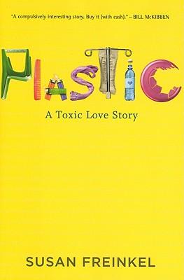 Plastic By Freinkel, Susan